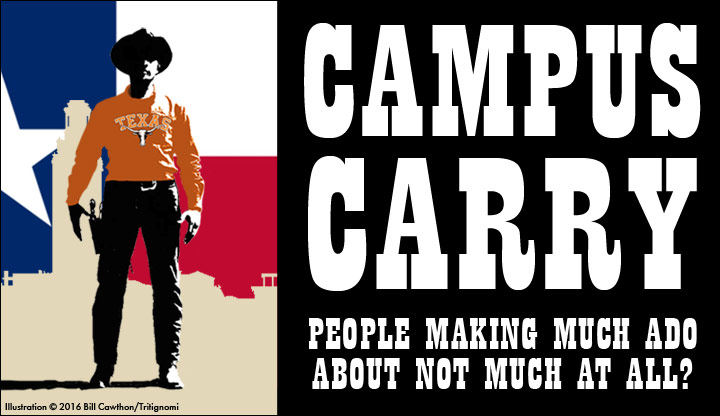 Campus Carry Much Ado about Not Much